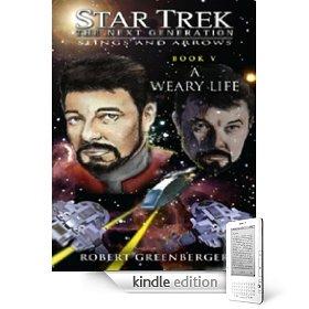 Star Trek A Weary Life